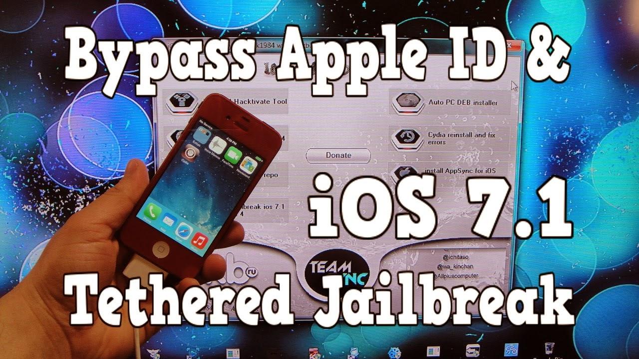 Bypass iOS 7.1 Apple ID & Jailbreak Tethered (iPhone 4)