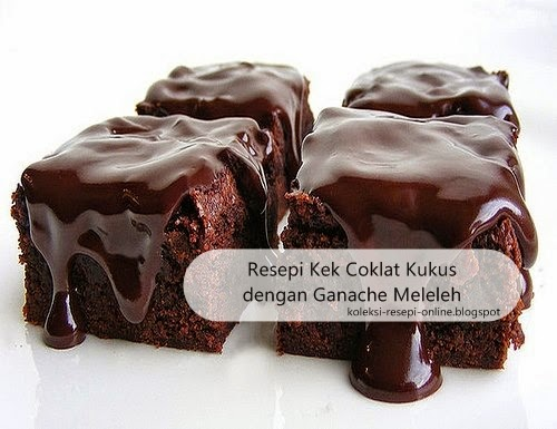 Resepi Kek Coklat Kukus dengan Ganache Meleleh   Koleksi ...