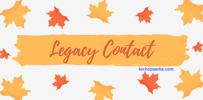 Facebook Legacy Contact - What you need to know
