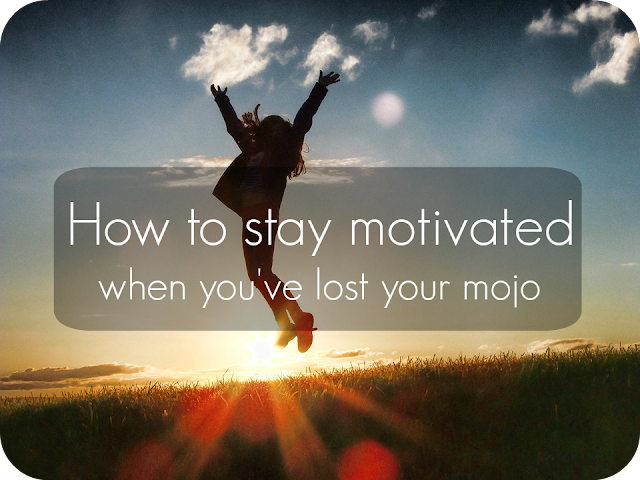 top tips on how to stay motivated