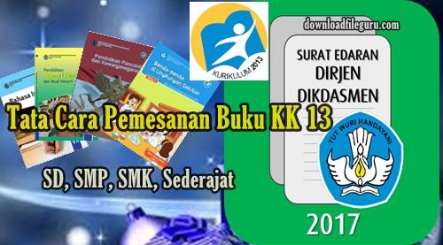 Petunjuk  Pemesanan Buku BSE (Buku Sekolah Elektronik) KK 13  Kemendikbud