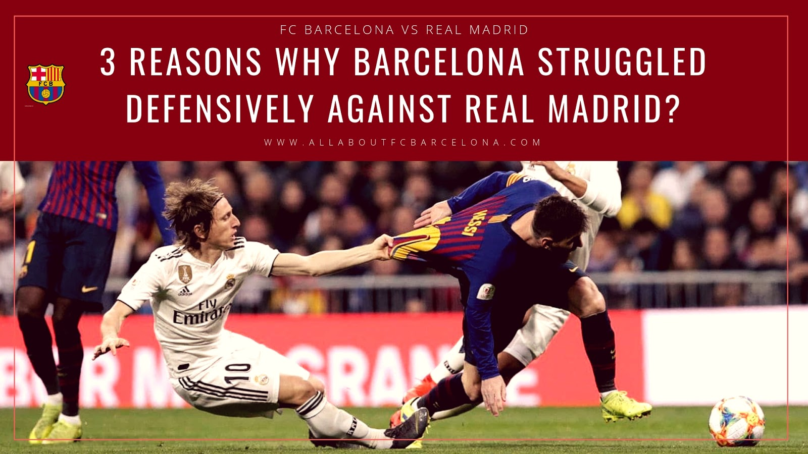 3 Reasons Why Barcelona Struggled Defensively against Real Madrid? #Barca #FCBarcelona