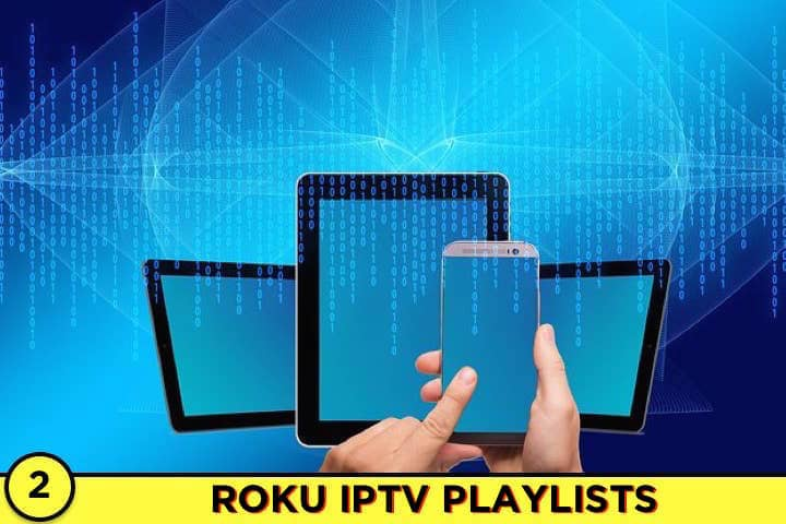 Roku IPTV, M3U, Playlists