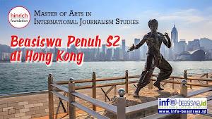 Beasiswa Penuh S2 di Hong Kong: International Journalism Studies