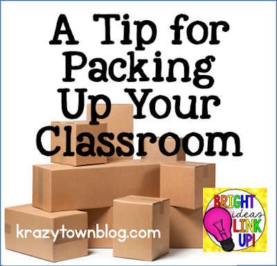 A Tip for Packing Up Your Classroom from krazytownblog.com