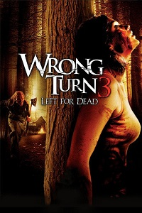 Watch Wrong Turn 3: Left for Dead Online Free in HD