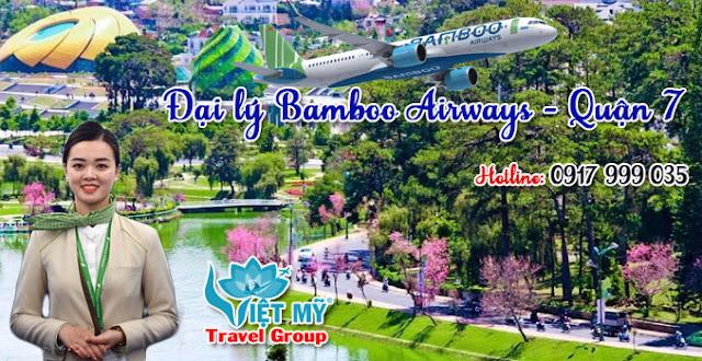 Đại lý Bamboo Airways quận 7 giá rẻ