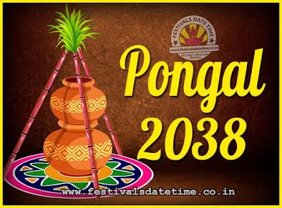2038 Pongal Festival Date & Time, 2038 Thai Pongal Calendar