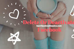 How to Delete Or Deactivate My Facebook Account