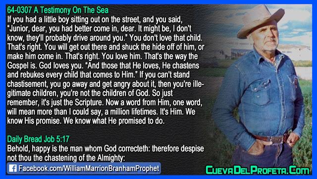 Happy is the man whom God correcteth - William Branham Quotes