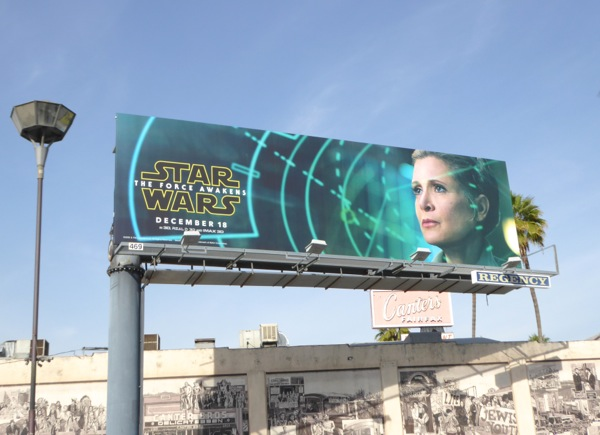 Carrie Fisher Star Wars Force Awakens billboard