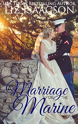 A Marriage for the Marine by Liz Isaacson