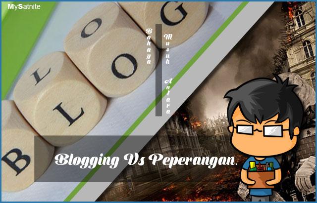 Ngeblog dan Sebuah Peperangan