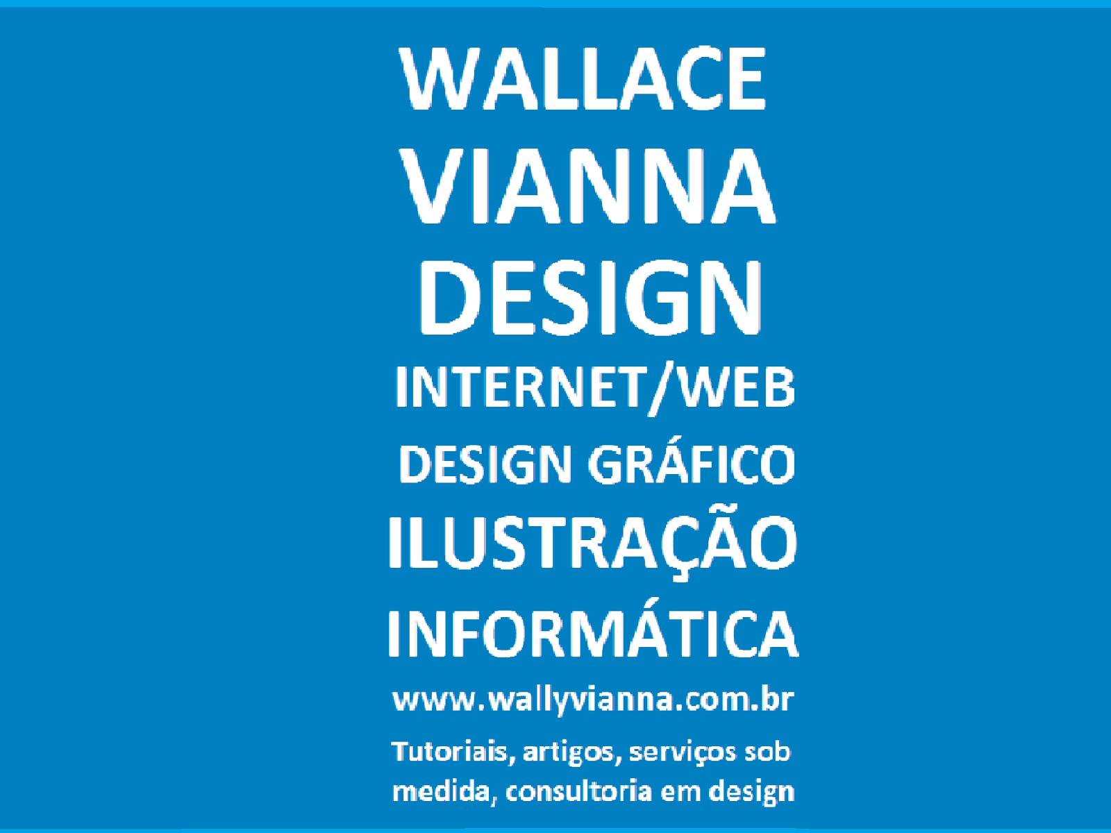 Wallace Vianna freelancer serviços de design web design design gráfico ilustrador autônomo freelance no Rio de Janeiro RJ