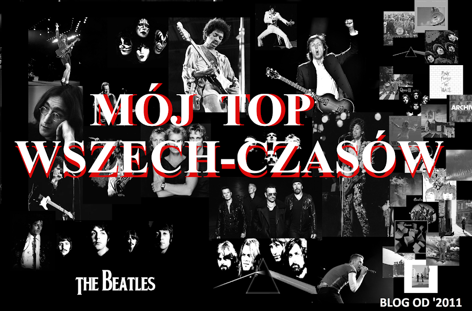 MÓJ TOP WSZECHCZASÓW: 177  MTW: U2 -
