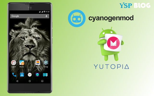 CyanogenMod 13.0 Marshmallow Nightlies now available for YU Yutopia (YU5050, sambar)