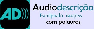 Símbolo da audiodescrição; abaixo deste a frase: Audiodescrição - Esculpindo Imagens Com Palavras