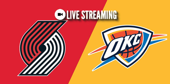 Live Streaming List: Portland Trail Blazers vs Oklahoma City Thunder 2018-2019 NBA Season