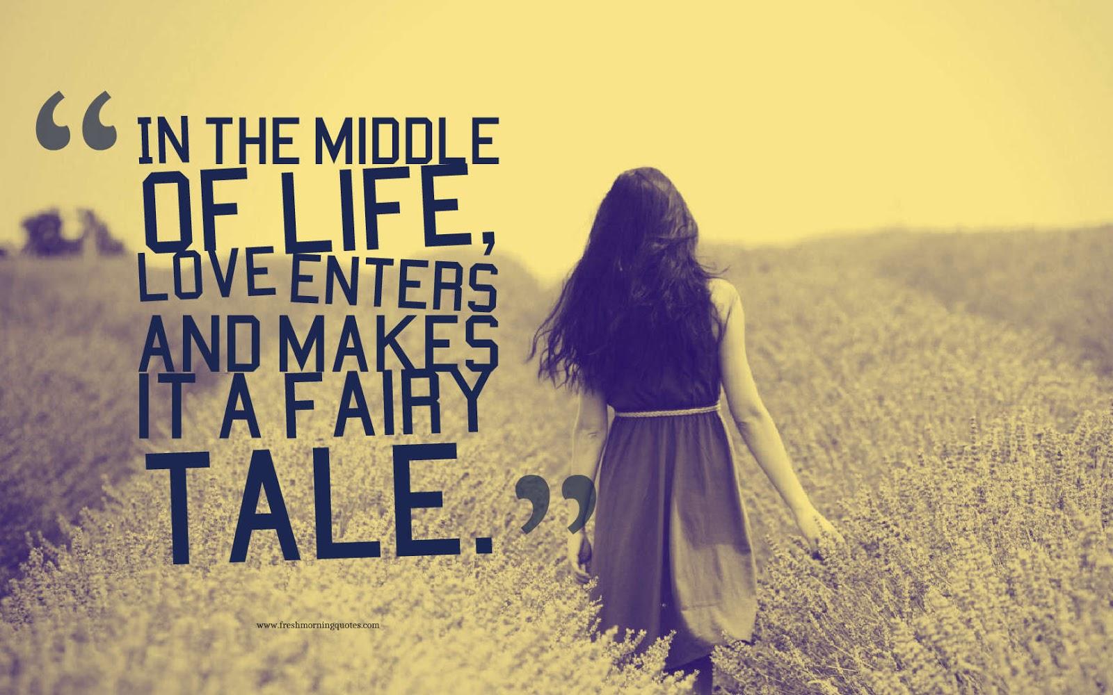 love makes life a fairy tale