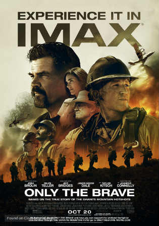 Only the Brave 2017 WEB-DL 350MB English 480p Watch Online Full Movie Download bolly4u