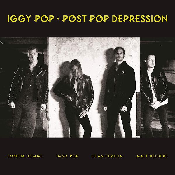 Iggy Pop - Post Pop Depression Cover