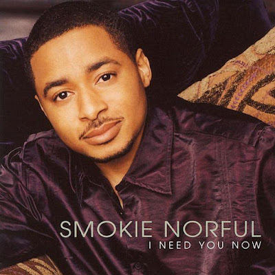 Smokie Norful-I Need You Now-