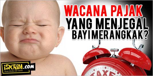Wacana Pajak yang Menjegal Bayi Merangkak