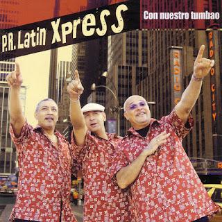 CON NUESTRO TUMBAO - P.R. LATIN XPRESS (2009)