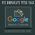 How To Solve Duplicate Title Tags Error From Webmaster Tool