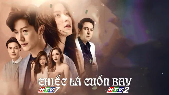 Chiếc Lá Cuốn Bay Trọn Bộ Tập Cuối (Phim Thái Lan HTV2 Lồng Tiếng)
