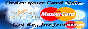 Order a Free Payoneer Master Card