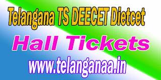 Telangana TS DEECET TS Dietcet 2017 Hall Tickets Download