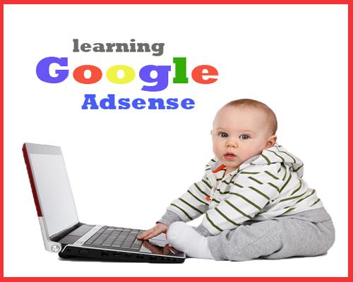 Belajar Google Adsense | Panduan untuk Blogger Pemula