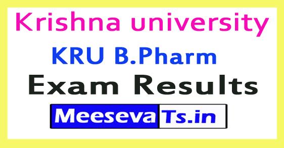 Krishna university KRU B.Pharm Exam Results 2017