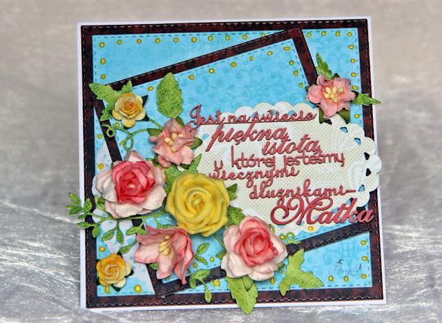 dzien mamy, dla niej, Magiczna karta, Magia Ombre, inspiracje, pomysł na prezent dla mamy, handmad, scrap, kartka dla mamy, wyspa motyli, Jest na świecie istota u której jesteśmy wiecznymi dłużnikami
