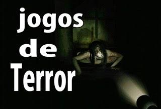 lista dos melhores jogos de terror assustadores