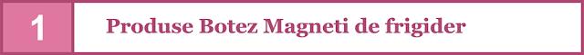 https://www.bebestudio11.com/2018/06/produse-botez-magneti-de-frigider.html