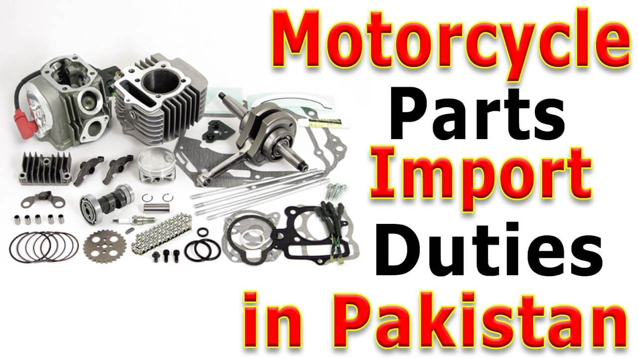 Motorcycle-parts-import-duties-in-Pakistan