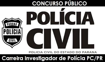 Concurso Polícia Civil do Paraná - PC-PR, 2017.