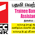 Trainee Banking Assistants - Vacanices in Bank