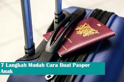 7 Langkah Mudah Cara Buat Paspor Anak
