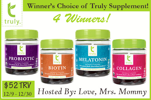 Truly Supplements 4 Winner Giveaway! $52 TRV {Ends Dec. 30th, 2016}