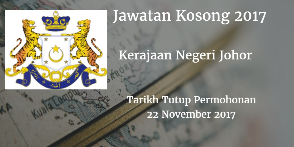 Jawatan Kosong Kerajaan Negeri Johor 22 November 2017