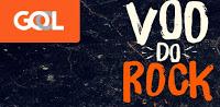 Participar da promoção Gol 2016 Voo do Rock