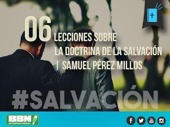 06 Lecciones sobre la Doctrina de la Salvación | Samuel Pérez Millos