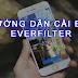 [HOT] Phần mềm chỉnh sửa ảnh SIÊU SIÊU ĐẸP Everfilter