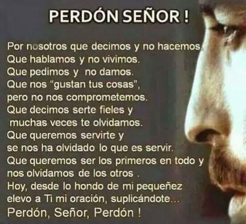 Frases Y Reflexion De Amor Te Pedimos Perdon Senor