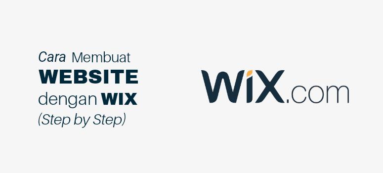 Cara Membuat Website dengan WIX.com (Step by Step)