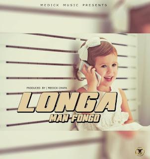 Audio || Man Fongo - Longa || Download mp3