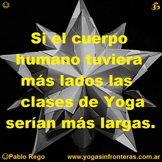 Si el cuerpo humano tuviera más lados las clases de yoga serían más largas